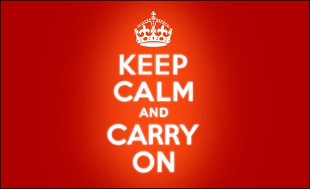Mantén la calma y sigue adelante