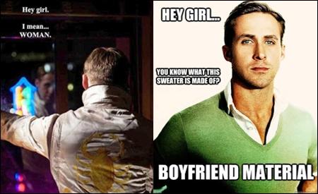 Hey girl Ryan Gosling