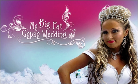 Mi gran boda gitana (Big fat gypsy weddings)