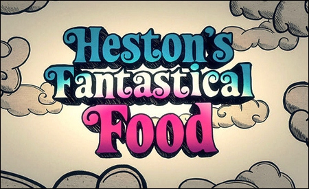 Espectaculares y comestibles (Heston's fantastical food)